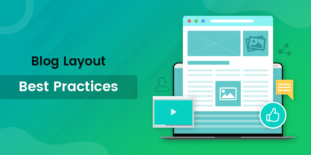 Blog Layout Best Practices In 2020